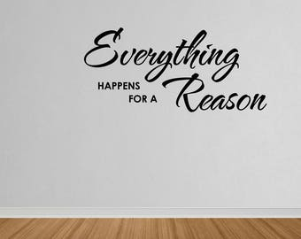 Wall Decal Quote Everything Happens For A Reason Vinyl Lettering Art Decal Wall Sticker Vinyl Quote Sticker Home Decor (DP79)