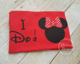 Funny Custom Embroidered Disney Inspired Vacation Shirt! 773 I do!