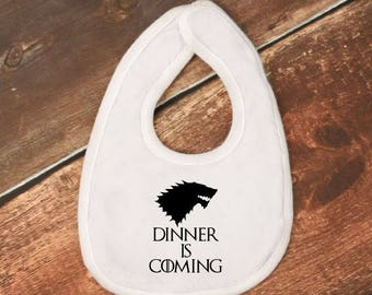"Baby Bib- ""Dinner is Coming""- Game of Thrones"