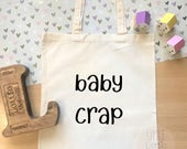Baby crap tote bag, funny baby shower gift or new mum gift. Ideal new parent gift or parent tote for a mummy to be