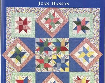 SENSATIONAL SETTINGS Over 80 Ways to Arrange Your Quilt Blocks by Joan Hanson