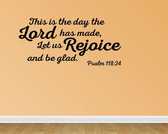 Wall Decal This Is The Day The Lord Has Made Let Us Rejoice And Be Glad Vinyl Wall Sticker Decals (PC382)