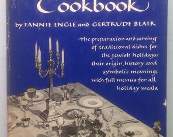 The Jewish Festival Cookbook, Jewish Holidays, Origin, History, Symbolic Meaning, Full Menus, Dietary Laws, HCDJ, 1954 First Edition