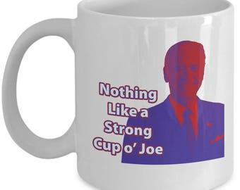 Cup of Joe Biden Coffee Cup Mug Gift Politics Vice President VP Funny