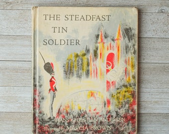 The Steadfast Tin Soldier | Hans Christian Andersen | Illustrated by Marcia Brown | 1953 | Hardcover | Vintage Children's Book
