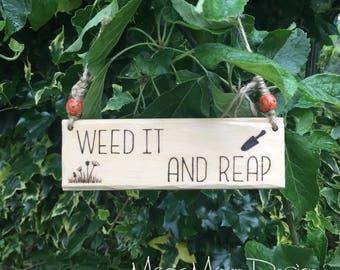 Weed It And Reap Funny Garden Sign
