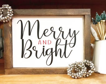 Merry and Bright / Merry & Bright / Merry Sign / Christmas Merry Sign / Bright / Farmhouse inspired Xmas / Farmhouse Christmas