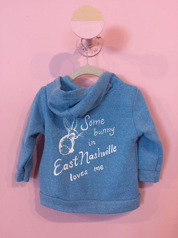 Some Bunny in East Nashville Loves Me limited edition sky blue baby hoodie