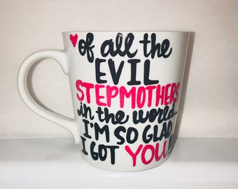 Step Mom Mother's Day Mug- Evil Stepmothers - Mother's Day Mug Gifts for mom- stocking  stuffer mom mug stepmom gift - Mother's Day mug fami