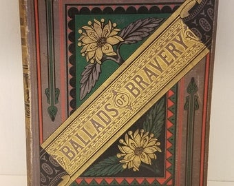 Ballads of Bravery 1881 Edited by George M. Baker 40 Full Page Illustrations