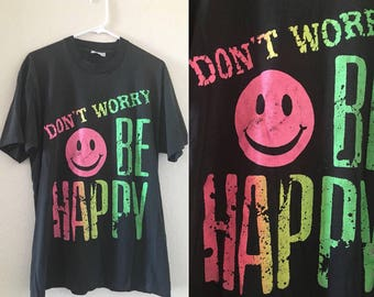 vintage early 90's NEON Don't Worry Be Happy T-SHIRT - small, medium, large