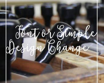 Font or Simple Design Change