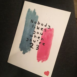 Nobody likes you when youre 23 blink 182 lyrics birthday buyer photo alexis pappas who reviewed this item with the etsy app for iphone bookmarktalkfo Image collections