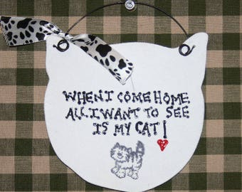 Cat sign/Cat Lover/ Cat Owner/Cat gift/ Cat Lover Sign/ Funny Cat Sign/ Cat Lover Gift