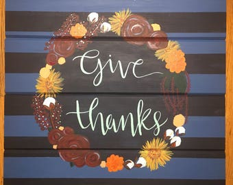 Give Thanks Hand Painted Pallet Sign