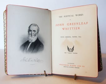 Poetical works of Whittier circa 1900s Vintage poetry gifts Book Gift item poet Antique