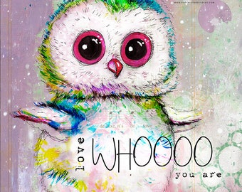 Love WHOOO you are Owl Print