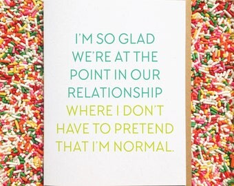 Act Normal. Funny Relationship Card. Funny Anniversary Card. Funny Card for Boyfriend. Card for Best Friend. Awkward Love Card. Love Card