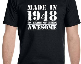 Made in 1948, 70 years of being Awesome Men's Bithday T-Shirt