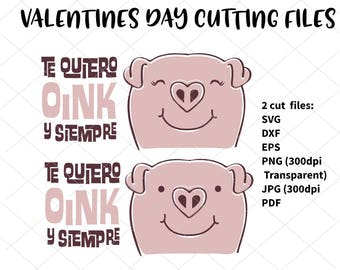 Valentine's Day svg, Te quiero OINK y siempre svg mug. Vector cutting files. SVG Dxf EPS Png. Clipart. Digital Cut, Cricut Silhouette