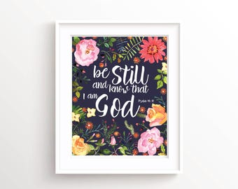 Be Still and Know Wall Art, Bible Typography Print, Scripture Art Housewarming Gift, Biblical Wall Art, Christian Gifts, Bible Quote Art