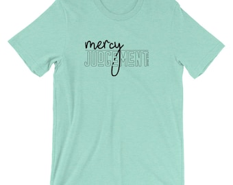 Mercy Over Judgement Tee