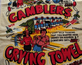 Vintage Gamblers Crying Towel