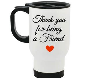 Golden Girls travel mug, tumbler, Thank you for being a friend, funny