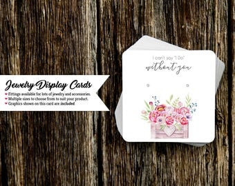 Jewelry Display Cards | Earring Cards | Necklace Cards | Wedding Jewelry Cards | Can't say I do without you