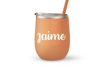 Wine Tumbler, Personalized, Wine Tumbler, Insulated Wine Glass, Many Color choices, Font Choices and More!