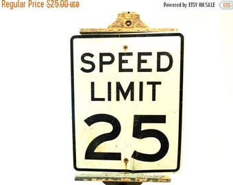 ON SALE Retired Road Signage.Speed Limit 25.Automobilia.Sign.Man Cave Decor