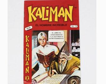 Kaliman El Hombre Increible No 79 El Asesino Invisible Revista en Español Spanish Comic RARE