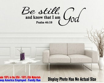 Be still and know that I am God Psalm 46:10 Wall Quote Saying Vinyl Decal Sticker Mirror Living Room Home Decor Bible Verse Religious