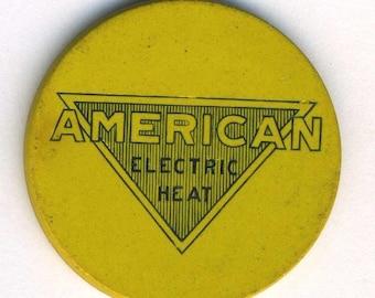 Vintage Advertising Poker Chip American Electric Heat, B