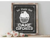 Instant 'Let them eat CUPCAKES' Printable Sign Chalkboard Printable Party Decor Dessert CUPCAKE Table Chalkboard Sign Size Options