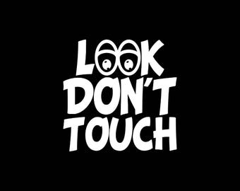 Don't Touch Decal,Look Don't Touch Car Decal Sticker Funny Car Decal Funny Bumper Stickers Funny Vinyl Decals