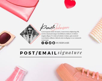 Premade Email Signature Design   Fashion Blog Post Signature   Beauty Blog Post Signature   Professional Signature   Custom Email Signature