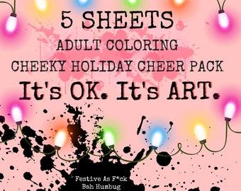 Festive Holiday Coloring SHEETS-Printable, Bah Humbug, Festive AF, More Wine, So F*cking #Blessed, I F*cking Love You, Adult Coloring Book,