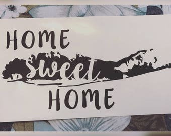 Home Sweet Home - Long Island Decal - Long Island, New York Decal - Vinyl Decal - LINY - Sticker