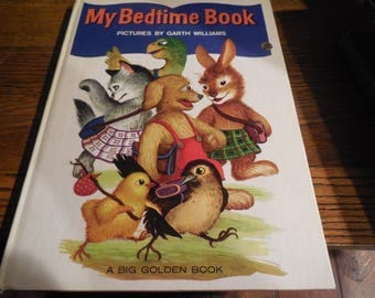 RARE 1970 Edition My Bedtime Book Illustrated by Garth Williams Very Good Clean Edition