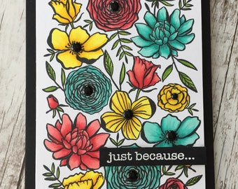 Just Because Card, Hello or Thinking of You Handmade Greeting Card