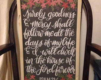 Psalm 23:6 hand painted wood sign