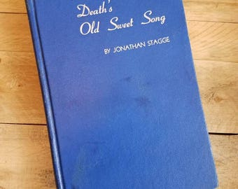 Vintage Thriller Mystery Book 1946 Death's Old Sweet Song by Jonathan Stagge - Green Grow the Rushes-O