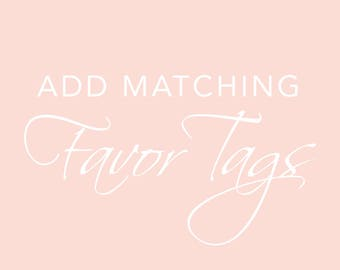 Add Matching Favor Tags To My Invitation Order