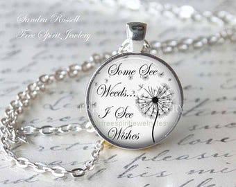 Quote Necklace, Dandelion Pendant, nature, positive quote pendant, inspirational necklace, silver necklace, circle pendant, gift for women