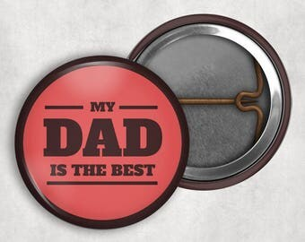 """Father's Day Badge, Dad's Day Pin, Happy Fathers Day, 1.25"""" Pinback buttons, Gift for Dad, Gift for Father, Badge for Dad"""