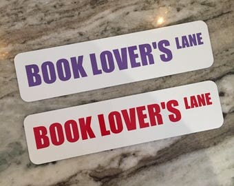 """STREET SIGNS  Aluminum SIGNS - 3"""" X 12"""" Book Lover"""