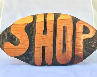 "Custom Handmade Chunky Redwood sign ""Shop"""