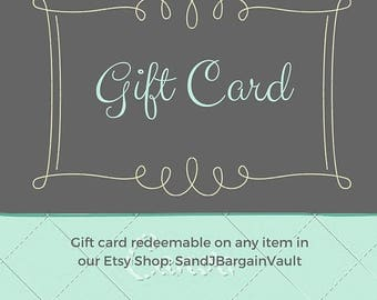 ON SALE Gift card to SandJBargainVault - Gift certificate - perfect Christmas gift - gift cert to SandJBargainVault - Holiday Gift Cards
