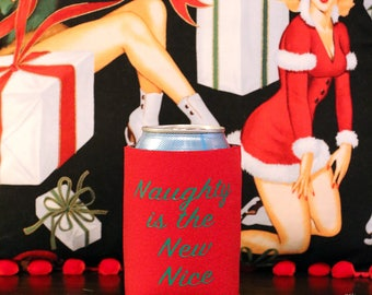 Naughty is the New Nice - Christmas Can Coolers - Holiday Beverage Sleeves